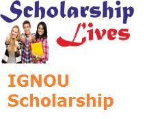 IGNOU Scholarship
