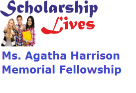 Ms. Agatha Harrison Memorial Fellowship