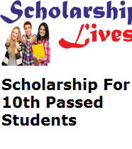 Scholarship For 10th Passed Students