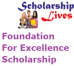 Foundation For Excellence Scholarship