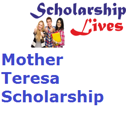 Mother Teresa Scholarship