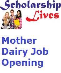 Mother Dairy Job Opening