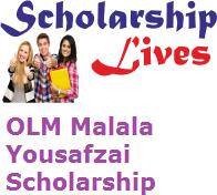 OLM Malala Yousafzai Scholarship