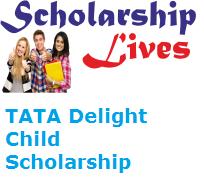 TATA Delight Child Scholarship