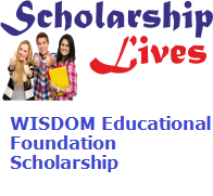 WISDOM Educational Foundation Scholarship