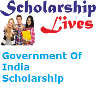 Government Of India Scholarship