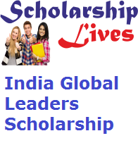 India Global Leaders Scholarship