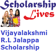 Vijayalakshmi R.L Jalappa Scholarship