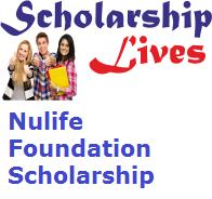 Nulife Foundation Scholarship