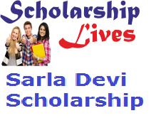 Sarla Devi Scholarship