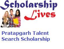 Pratapgarh Talent Search Scholarship