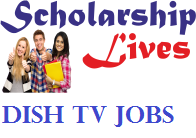 Dish TV Jobs