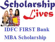 IDFC FIRST Bank MBA Scholarship