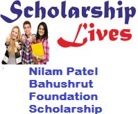 Nilam Patel Bahushrut Foundation Scholarship