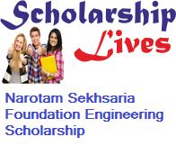 Narotam Sekhsaria Foundation Engineering Scholarship