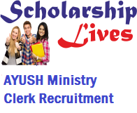 AYUSH Ministry Clerk Recruitment