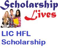 LIC HFL Scholarship