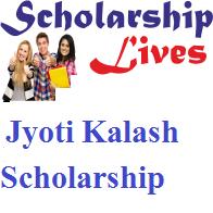 Jyoti Kalash Scholarship