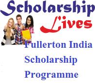 Fullerton India Scholarship Programme