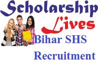 Bihar SHS Recruitment