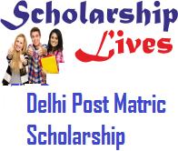 Delhi Post Matric Scholarship
