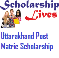 Uttarakhand Post Matric Scholarship