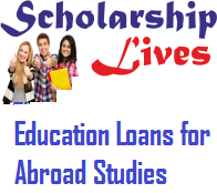 Education Loans for Abroad Studies