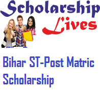 Bihar ST-Post Matric Scholarship